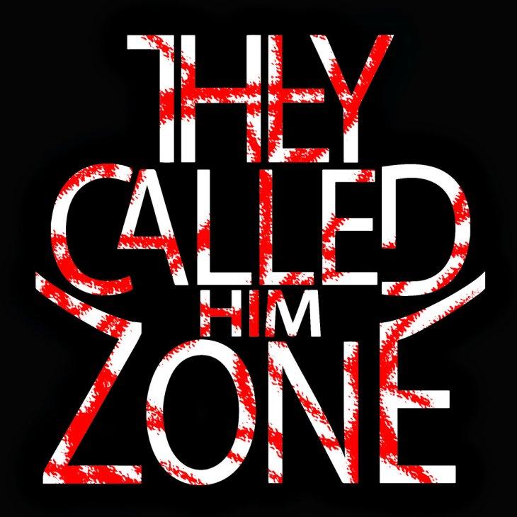 TheyCalledHimZone